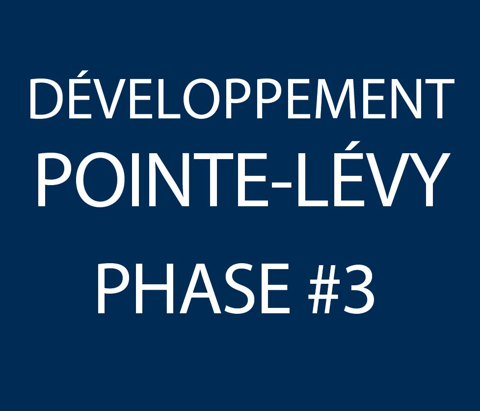 Développement Pointe-Lévy